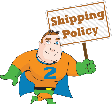 2 Day Signs - Shipping Policy