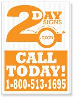 Corrugated Plastic 18x24 Yard Sign Printed with One Color. Ships for Free!