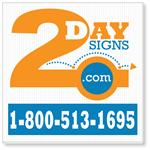 Corrugated Plastic 24x24 Yard Sign Printed with Two Colors. Ships for Free!